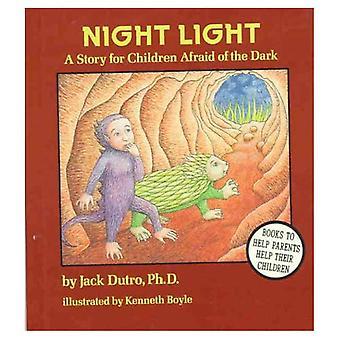 Night Light: Story for Children Afraid of the Dark