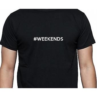 #Weekends Hashag Weekends Black Hand Printed T shirt