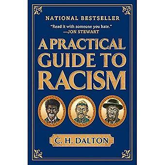 Eine praktische Anleitung zum Rassismus