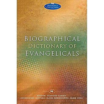 Biographical Dictionary of Evangelicals (Ivp Reference)