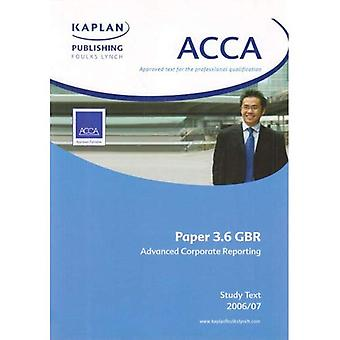 ACCA Paper 3.6 Gbr Advanced Corporate Reporting: Study Text (Acca)