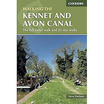 The Kennet and Avon Canal: The full canal walk and 20 day walks