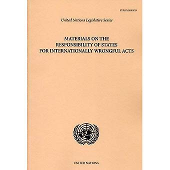 Material på staternas ansvar för internationellt olovligt akter [med CDROM]