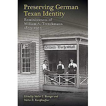 Preserving Texan allemand identité: Souvenirs de William A. Trenckmann, 1859-1935 (Elma Dill Russell Spencer série dans l'Ouest et sud-ouest)