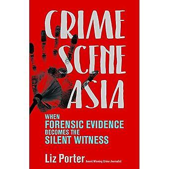 Crime Scene Asie: Quelle preuve médico‑légale devient le témoin silencieux