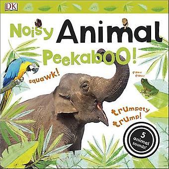 Noisy Animal Peekaboo! by DK - 9780241187791 Book