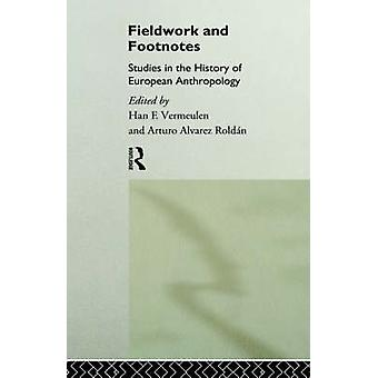 العمل الميداني والدراسات الحواشي السفلية في تاريخ الأنثروبولوجيا الأوروبية هان & فيرميولين
