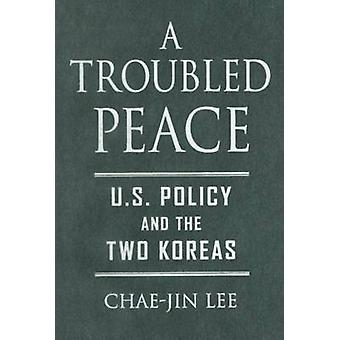 A Troubled Peace by Lee & ChaeJin