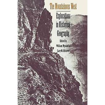 As explorações de oeste montanhoso na geografia histórica de Wyckoff & William
