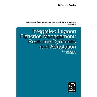 Integrated Lagoon Fisheries Management Resource Dynamics and Adaptation by Iwasaki & Shimpei