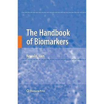 The Handbook of Biomarkers by Jain & Kewal K.