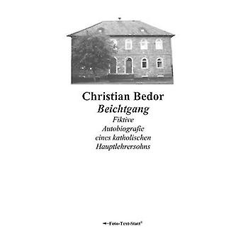 Beichtgang by Bedor & Christian