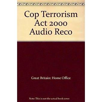 Audio Recording of Interviews Under the Terrorism Act 2000 - Code of P