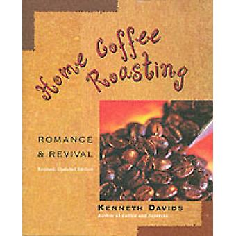 Home Coffee Roasting by Kenneth Davids - 9780312312190 Book