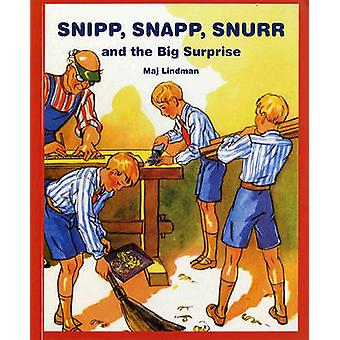 Snipp - Snapp - Snurr and the Big Surprise by Maj Lindman - 978080757