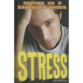 Stress by Linda Bickerstaff - 9781404209510 Book