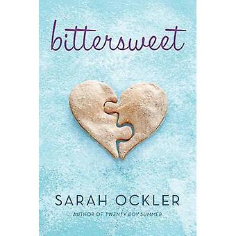 Bittersweet by Sarah Ockler - 9781442430365 Book