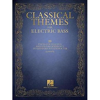 Classical Themes for Electric Bass - 20 Pieces for Practice and Solo P
