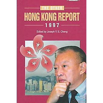 The Other Hong Kong Report 1997 by Joseph Y. S. Cheng - 9789622017788