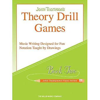 Theory Drill Games Book 2: Music Writing Designed for Fun Notation Taught by Drawings (John Thompsones Klavier)
