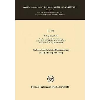 Mathematischstatistische Untersuchungen ber die ErlangVerteilung de Heinz et Klaus