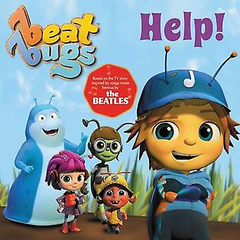 Beat Bugs - Help! by Anne Lamb - 9780062640604 Book