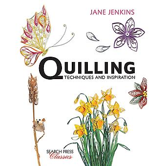 Quilling: Techniques and Inspiration (Search Press Classics) (Paperback) by Jenkins Jane