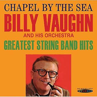Billy Vaughn - Chapel by the Sea/Greatest String Band Hits [CD] USA import