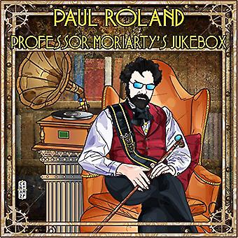 Paul Roland - Roland Paul-Professor Moriartys Juke [CD] USA import