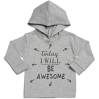 Spoilt Rotten Today I Will Be Awesome Cotton Hoodie