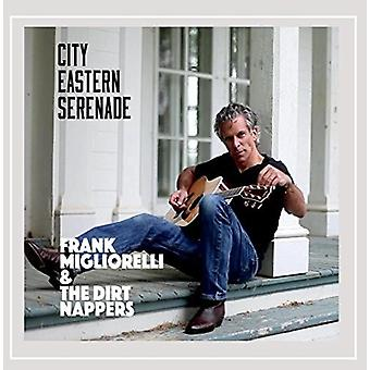 Frank Migliorelli & the Dirt Nappers - City Eastern Serenade [CD] USA import