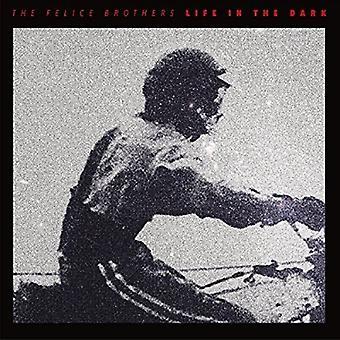 Felice Brothers - liv i mørke [CD] USA importen