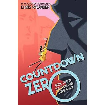 Countdown Zero by Chris Rylander - 9780062120113 Book