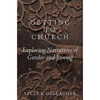 Getting to Church - Exploring Narratives of Gender and Joining by Sall