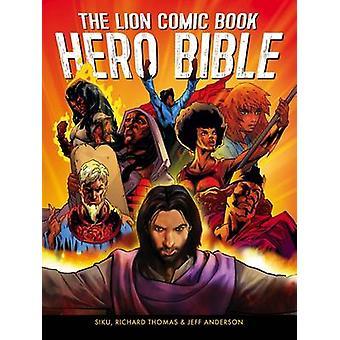 The Lion Comic Book Hero Bible by Jeff Anderson - Siku - Richard Thom
