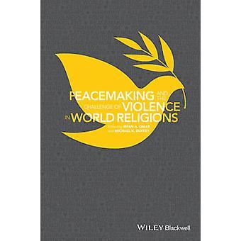 Pacificazione e la sfida della violenza nelle religioni del mondo di Irfan