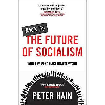 Back to the Future of Socialism by Peter Hain - 9781447321682 Book