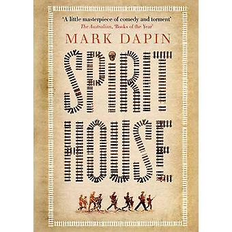 Spirit House by Mark Dapin - 9781782390879 Book