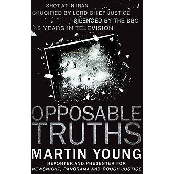 Opposable Truths by Martin Young - 9781784623890 Book