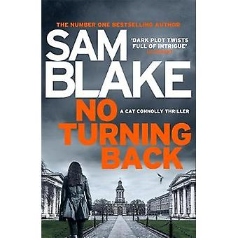 No Turning Back - The new thriller from the #1 bestselling author by S