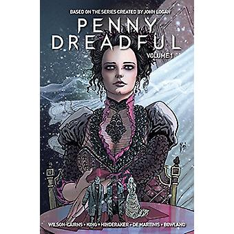 Penny Dreadful - Volume 1 di Krysty Wilson-Cairns - Andrew Hindraker-