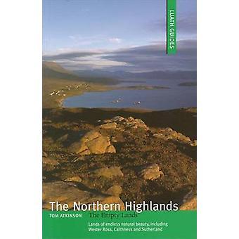 Das nördliche Hochland - die leeren Gebiete von Tom Atkinson - 97818428208