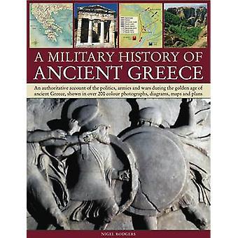 Eine militärische Geschichte des antiken Griechenlands von Nigel Rodgers - 9781844765416