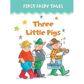 First Fairy Tales - Three Little Pigs by Jan Lewis - 9781861473318 Book