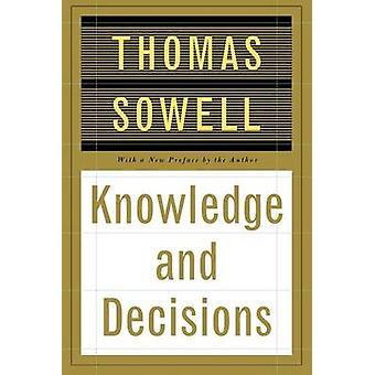 Conoscenza e le decisioni da Thomas Sowell - 9780465037384 libro