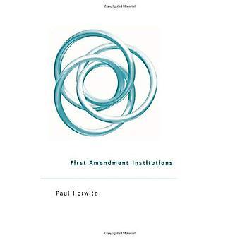 Eerste amendement instellingen
