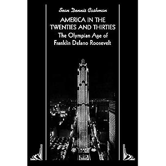 América en los años veinte y treinta: la edad olímpica de Franklin Delano Roosevelt