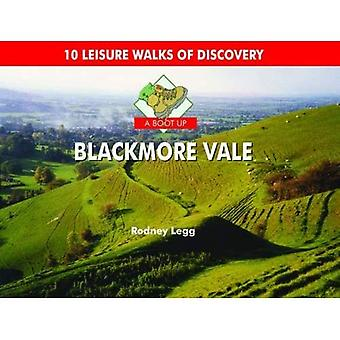 A Boot Up the Blackmore Vale. Rodney Legg