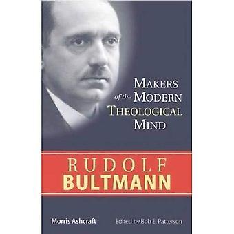 Rudolf Bultmann (Makers of the Modern Theological Mind)