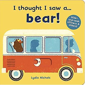 Pensé que vi a.... oso!